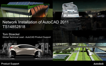 Network Install of AutoCAD-Based 2011 Products