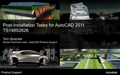 Post-Install Tasks of AutoCAD-Based 2011 Products